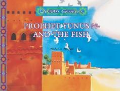 Prophet Yunus عليه السلام and the Fish