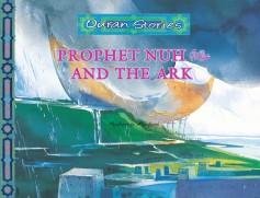 Prophet Nuh عليه السلام and the Ark