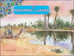 Muhammad صلى اللہ عليه وسلم and Bahira