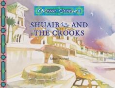 Shuaib عليه السلام and the Crooks