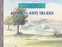 Adam عليه السلام and Iblees