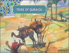 A Tribe of Quraish