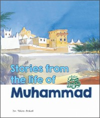Stories from the Life of Muhammad